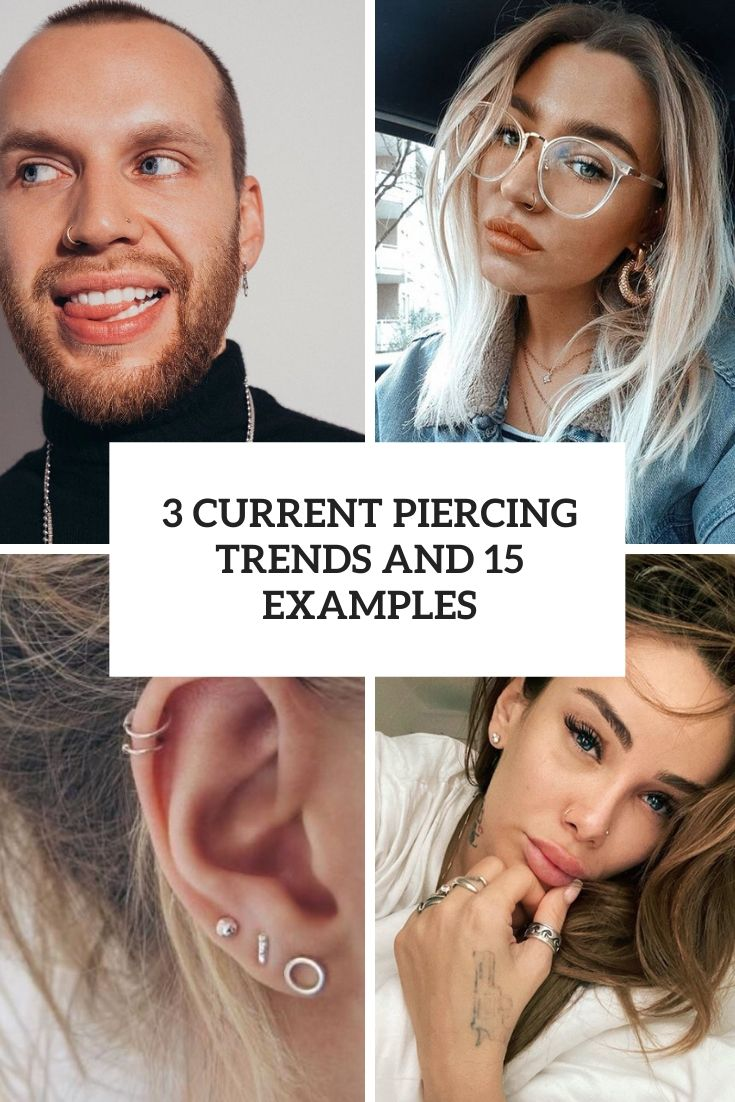 3 Current Piercing Trends And 15 Examples