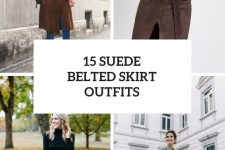 15 Looks With Suede Belted Skirts