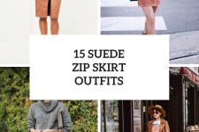 15 Looks With Suede Zip Skirts