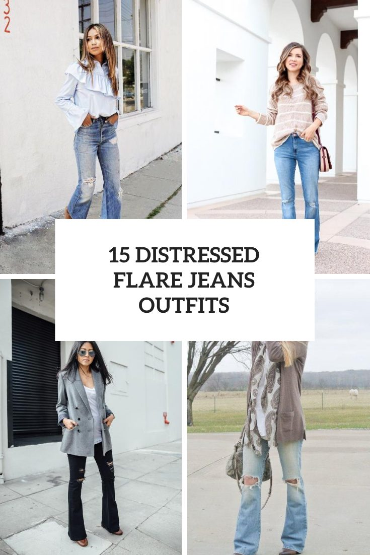 Outfits With Distressed Flare Jeans