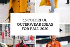 15 colorful outerwear ideas for fall 2020 cover
