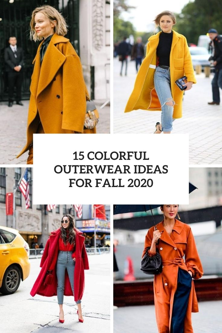 15 Colorful Outerwear Ideas For Fall 2020