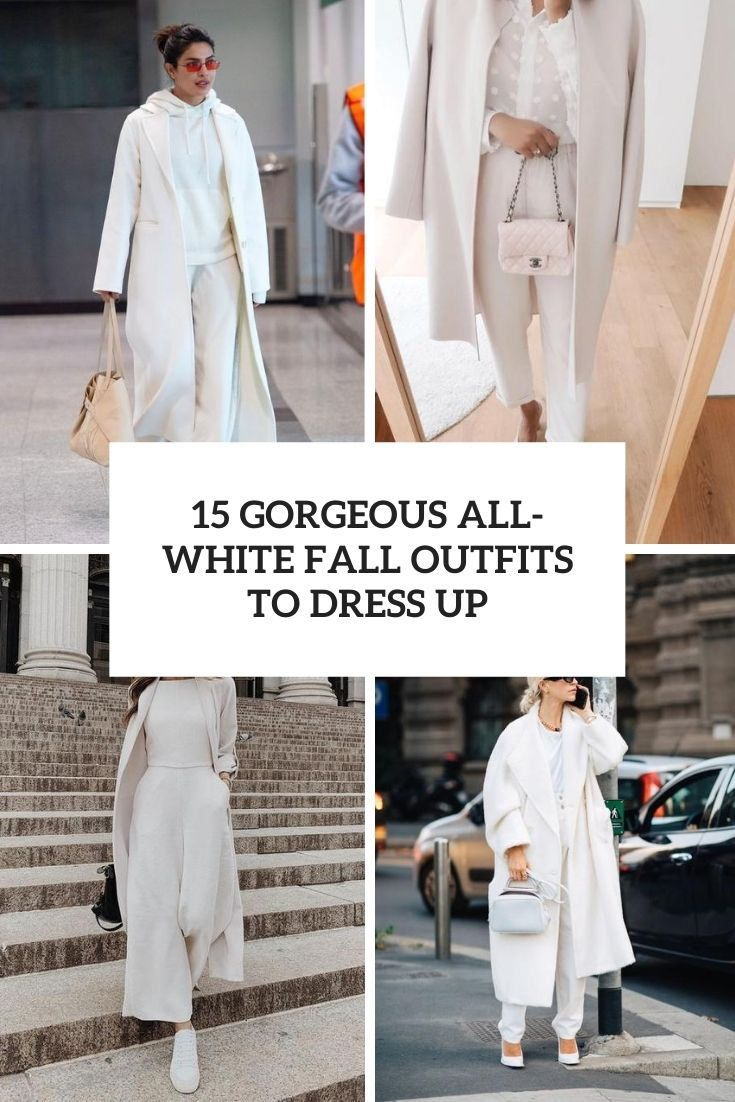 gorgeous all white fall outfits to dress up cover