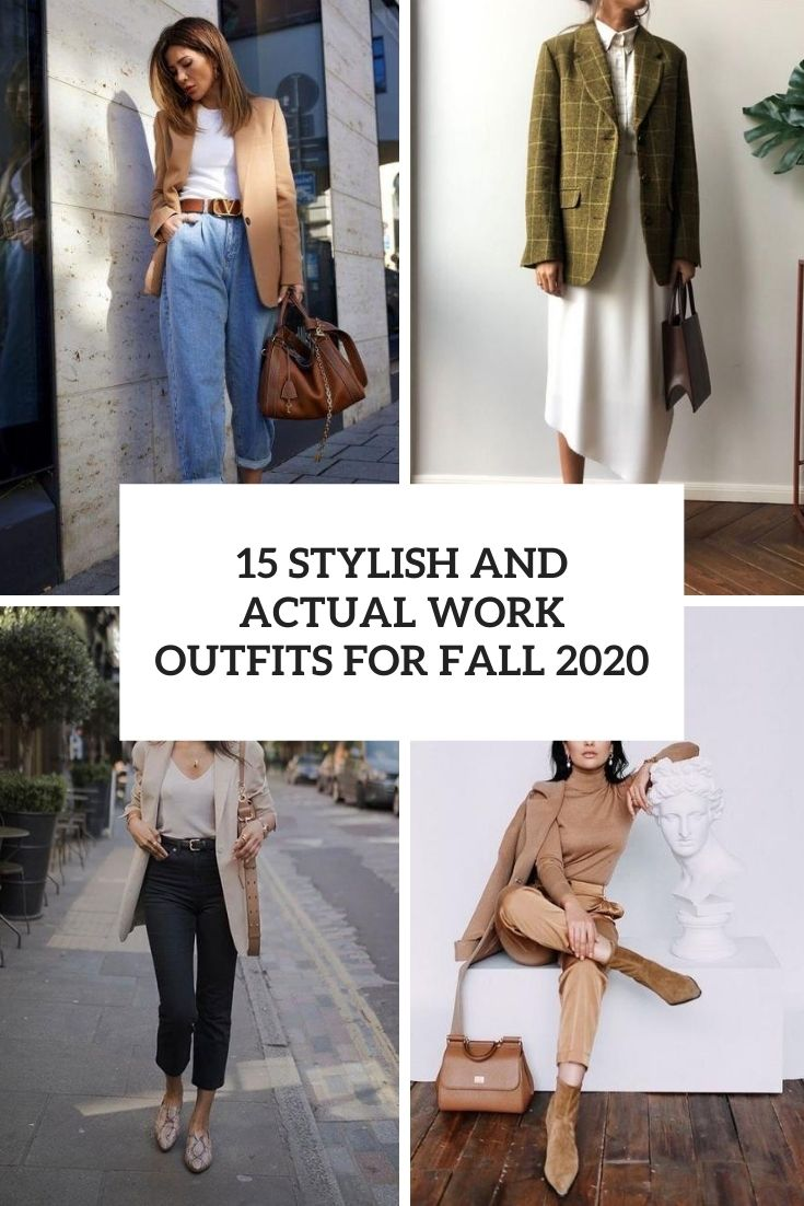 15 Stylish And Actual Work Outfits For Fall 2020