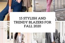 15 stylish and trendy blazers for fall 2020 cover