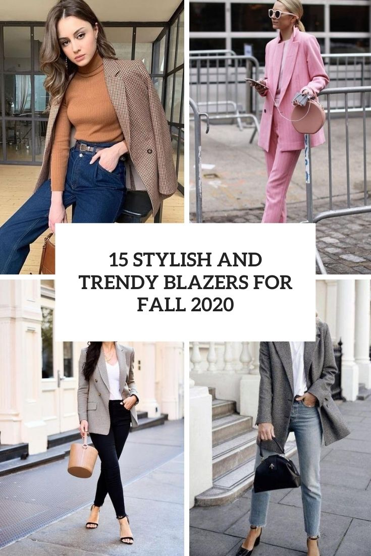 stylish and trendy blazers for fall 2020 cover