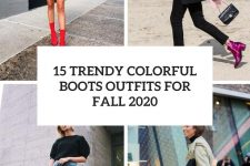 15 trendy colorful boots outfits for fall 2020 cover