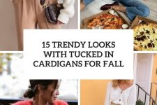 15 trendy looks with tucked in cardigans for fall cover