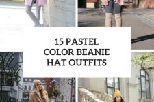 15 Looks With Pastel Colored Beanie Hats