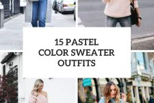 15 Outfits With Pastel Color Sweaters