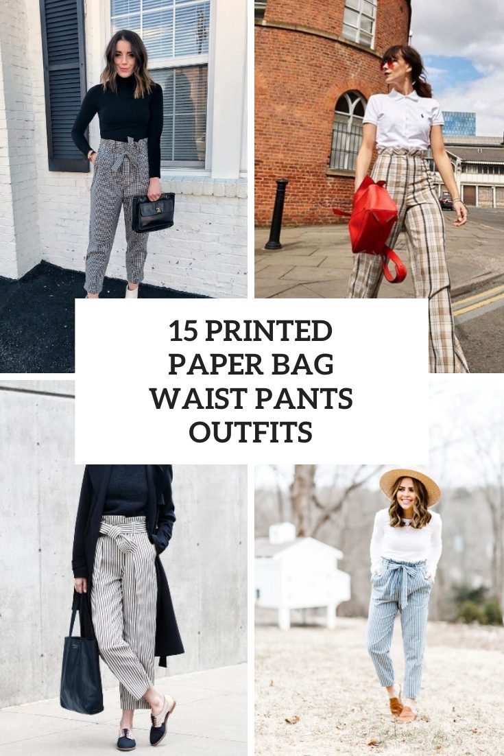15 Outfits With Printed Paper Bag Waist Pants