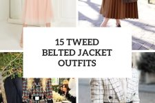 15 Outfits With Tweed Belted Jackets