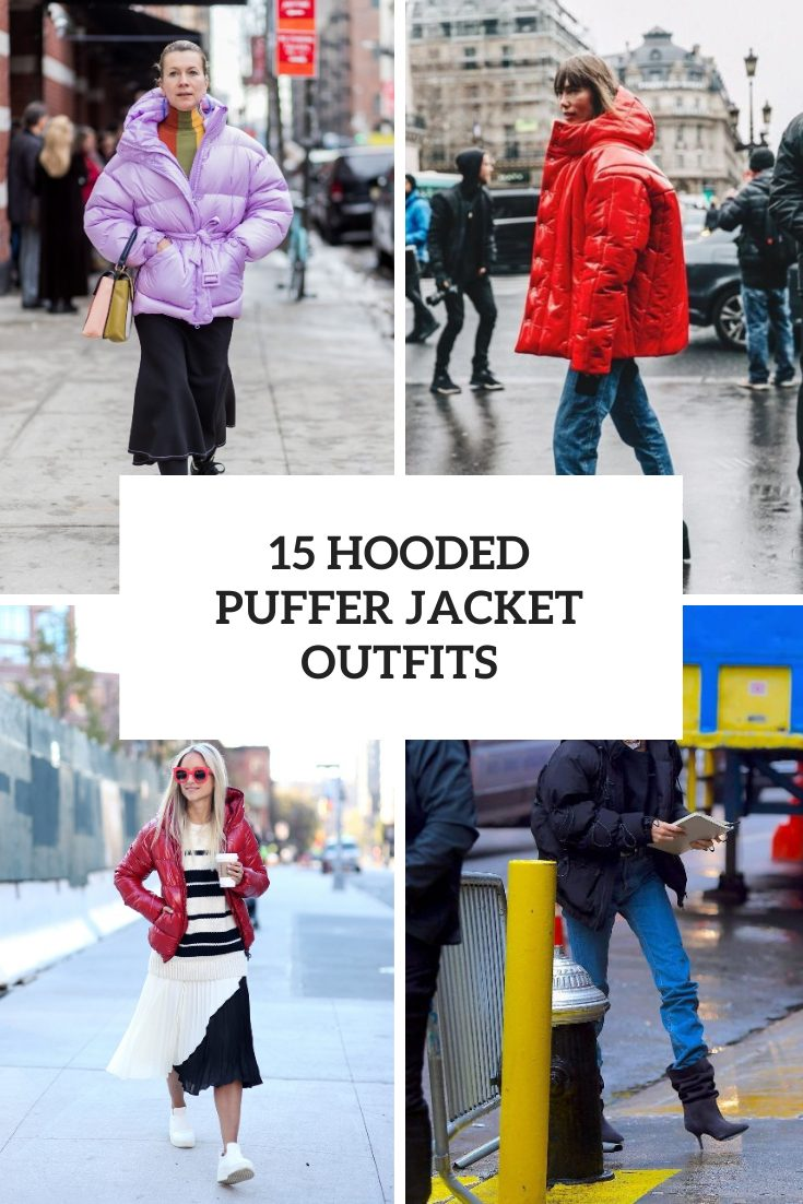 Women Outfits With Hooded Puffer Jackets