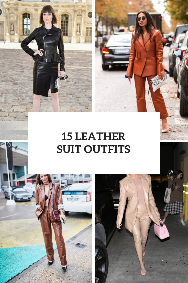 15 Women Outfits With Leather Suits