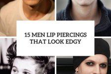 15 men lip piercings that look edgy cover