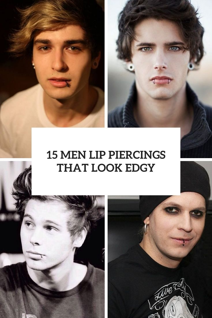 15 Men Lip Piercings That Look Edgy