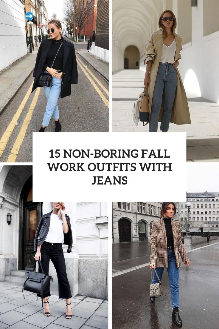 non boring fall work outfits with jeans cover