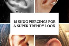 15 snug piercings for a super trendy look cover