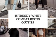 15 trendy white combat boots outfits cover