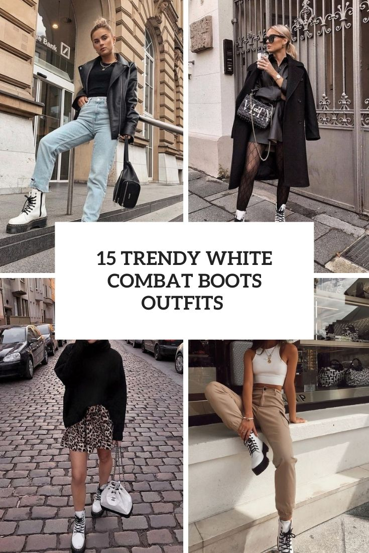 trendy white combat boots outfits cover