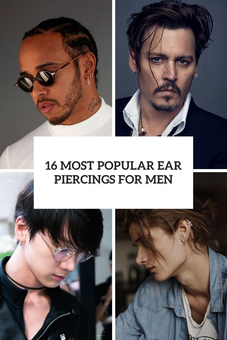 16 Most Popular Ear Piercings For Men