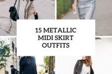 15 Amazing Outfits With Metallic Midi Skirts
