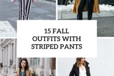 15 Fall Looks With Striped Pants
