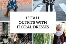 15 Fall Outfits With Floral Dresses