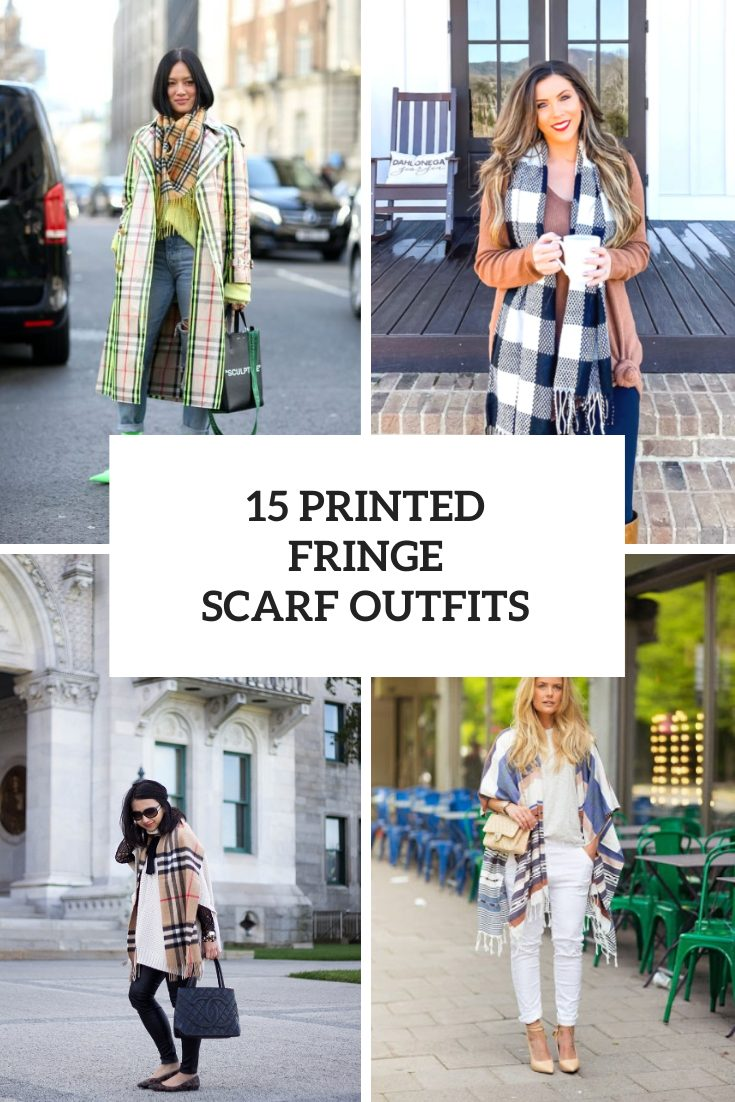 15 Looks With Printed Fringe Scarves