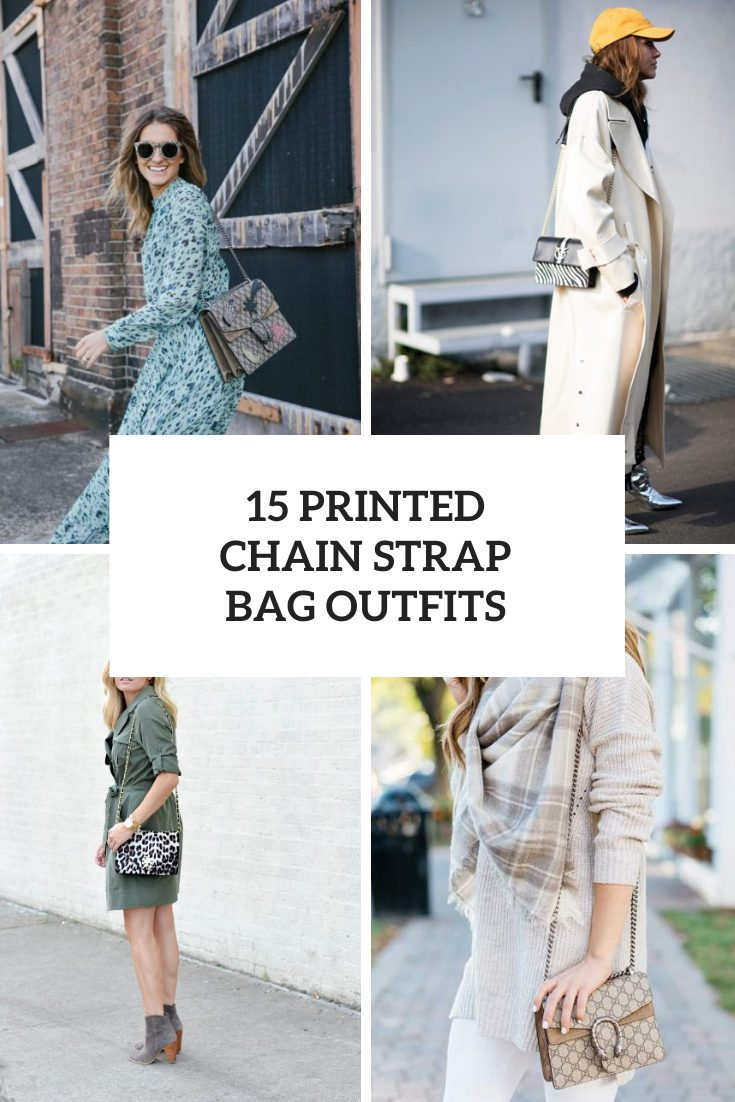 Outfits With Printed Chain Strap Bags