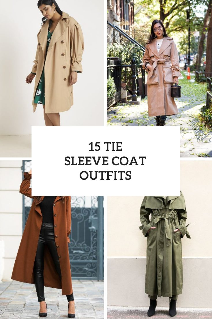 Outfits With Tie Sleeve Coats For Ladies
