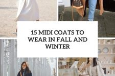 15 midi coats to wear in fall and winter cover