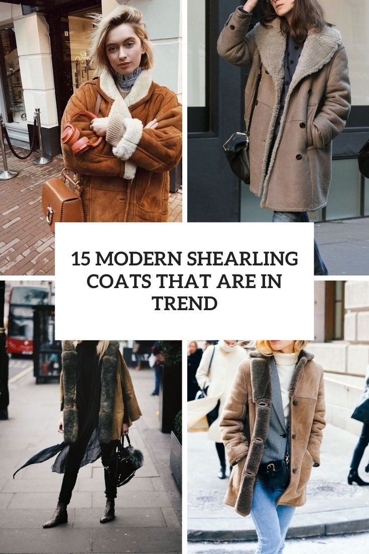 15 Modern Shearling Coats That Are In Trend