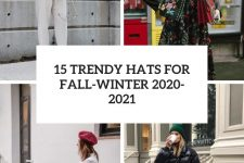 15 trendy hats for fall-winter 2020-2021 cover