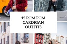 15 Cool Outfits With Pom Pom Cardigans