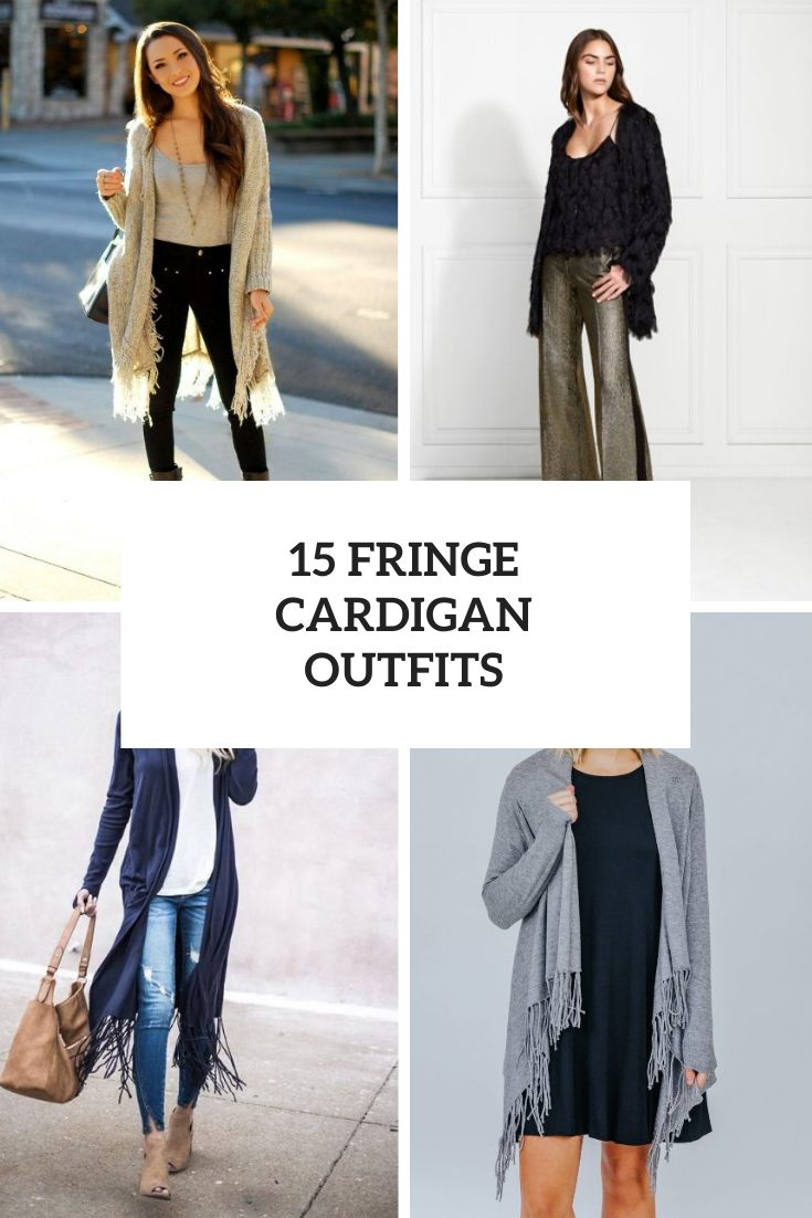 15 Cozy Looks With Fringe Cardigans