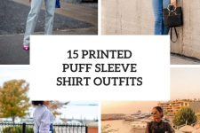 15 Looks With Printed Puff Sleeve Shirts