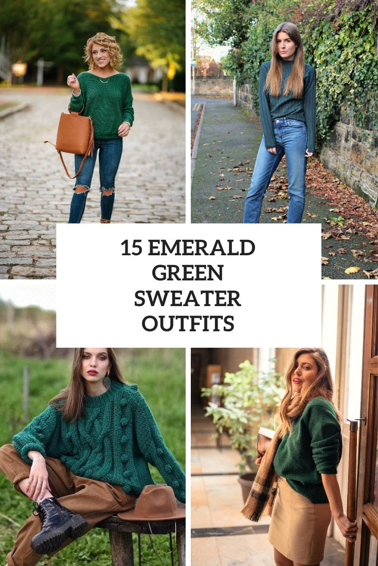 15 Outfits With Emerald Green Sweaters