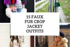 15 Outfits With Faux Fur Crop Jackets