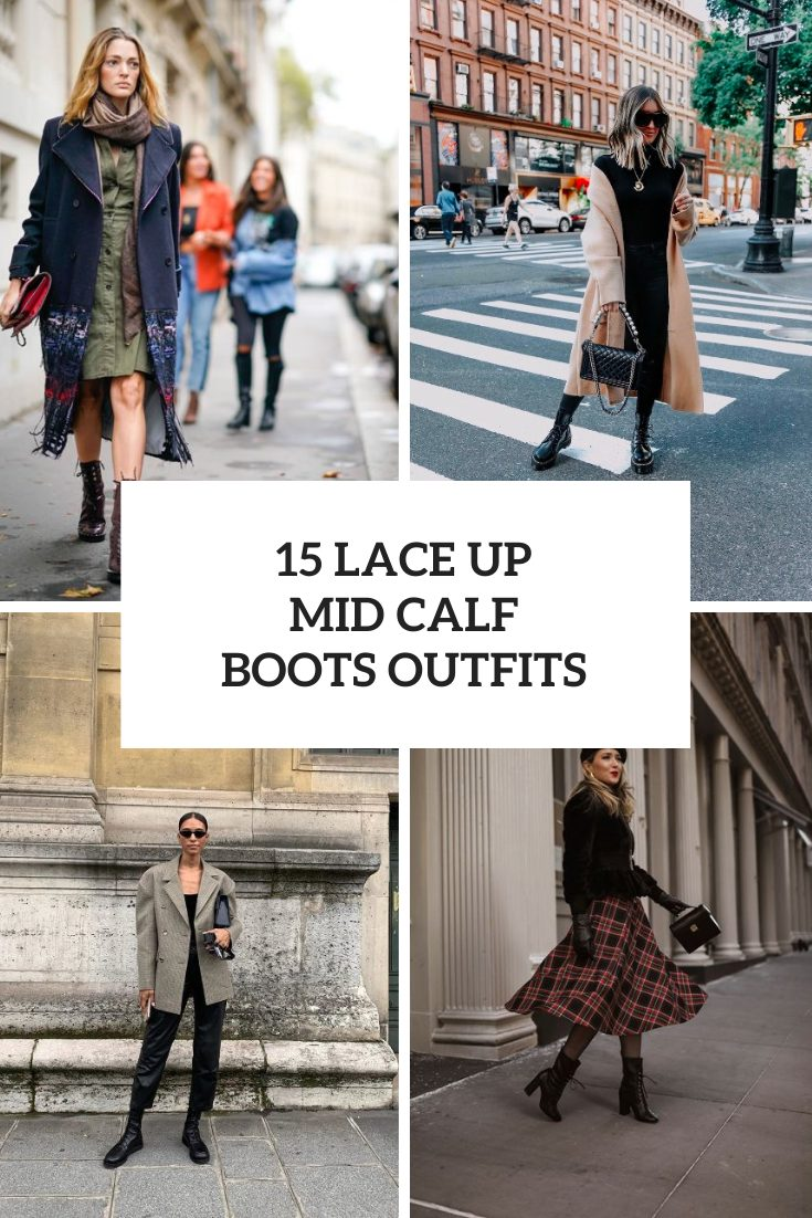 Outfits With Lace Up Mid Calf Boots For Ladies