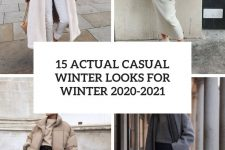 15 actual casual looks for winter 2020-2021 cover