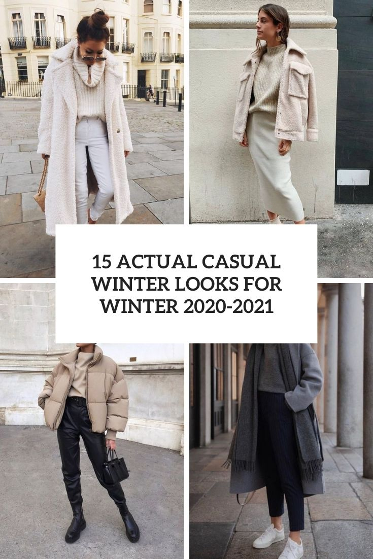 15 Actual Casual Looks For Winter 2020-2021