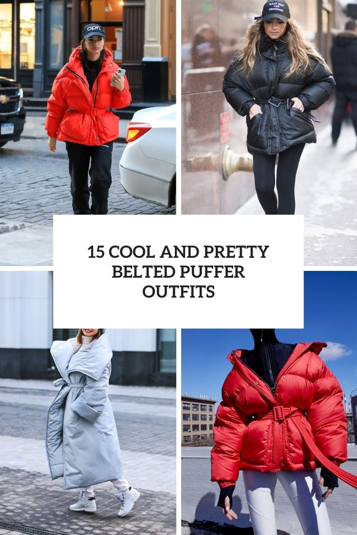 cool and pretty belted puffer outfits cover