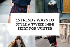 15 trendy ways to style a tweed mini skirt for winter cover