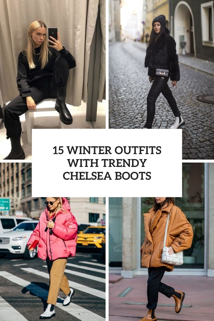 winter outfits with trendy chelsea boots cover