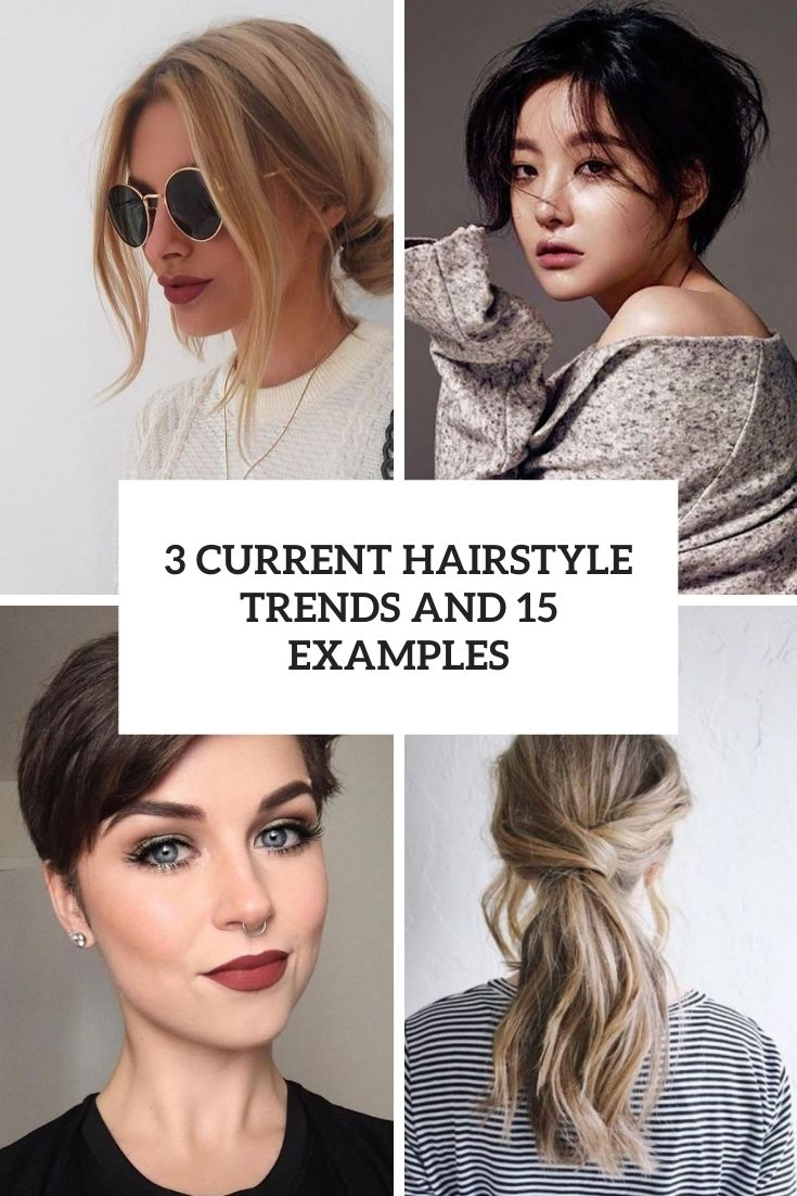 3 current hairstyle trends and 15 examples cover
