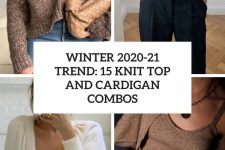 winter 2020-21 trend 15 knit top and cardigan combos cover