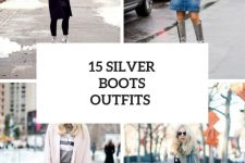 15 Outfits With Silver Boots For Ladies