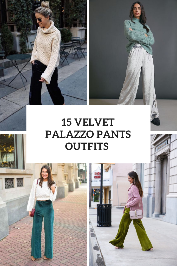 15 Outfits With Velvet Palazzo Pants
