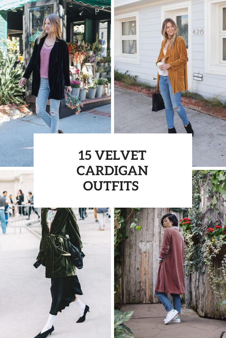 15 Wonderful Looks With Velvet Cardigans